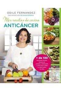 MIS RECETAS DE COCINA ANTICÁNCER - 9788479538729 - www.libreriarioebro.es