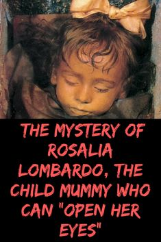 """The Mystery Of Rosalia Lombardo, The Child Mummy Who Can """"Open Her Eyes"""" Something Interesting To Read, Worst Celebrities, Fashion Fail, New Pins, Can Opener, Funny Photos, All In One, Fun Facts, Mystery"""