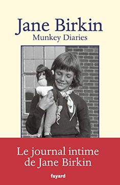 [Get Book] Munkey Diaries (Documents), Auteur : Jane Birkin Serge Gainsbourg, Jane Birkin, Hans Christian, Julie Garwood, Books To Read, My Books, Don Winslow, Fantasy Quotes, Stefan Zweig