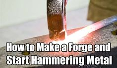 How to Make a Forge and Start Hammering Metal, blacksmithing, skill, make a forge, easy DIY forge Metal Projects, Welding Projects, Metal Crafts, Diy Welding, Welding Ideas, Art Projects, Metal Tree Wall Art, Metal Art, Diy Forge