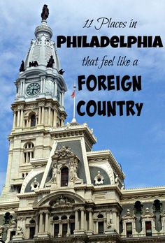 11 Places in Philadelphia That Feel Like a Foreign Country - Traveling Mom