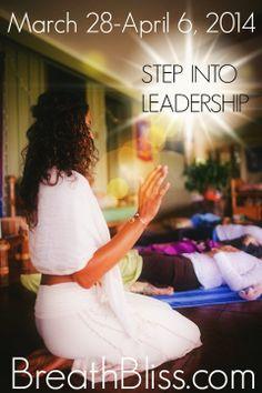 Step into leadership! www.BreathBliss.com