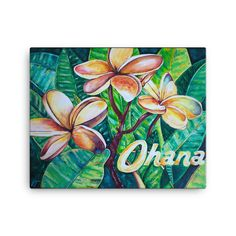 Wall art is a Wondaful idea but these Hawaiian Plumeria flowers with Ohana (family is Everything) message takes it to the next level.  The canvas print painting makes an original gift she will love!