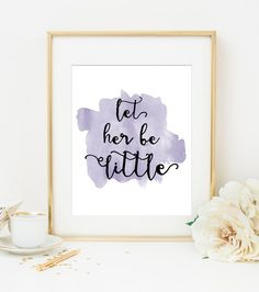 LET HER BE LITTLE Lavender Watercolor Style Art Print – Willow & Olive