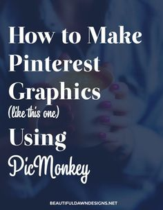 In this in depth tutorial, I'll show you how to make Pinterest graphics using the free photo editing tool PicMonkey.