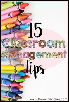 15 Classroom Management Tips:  Check out these 15 Classroom Management tips to help you be the best teacher you can be in your elementary classroom!