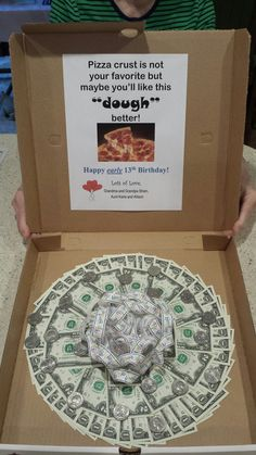 Money pizza for teenager!
