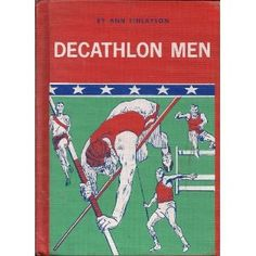 Decathlon Men: Greatest Athletes in the World (Library Binding) http://www.amazon.com/dp/0811666549/?tag=wwwmoynulinfo-20 0811666549