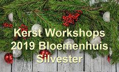 Kerstworkshop 2019! Bloemenhuis Silvester Workshop, Christmas Wreaths, Holiday Decor, Design, Home Decor, New Years Eve, Christmas Swags, Atelier, Room Decor