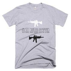All rifles matter (T-shirt)