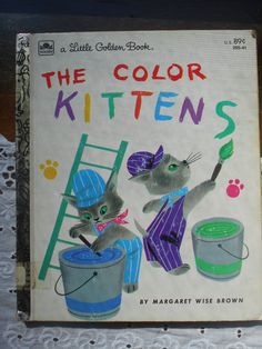The Color Kittens by Margaret Wise Brown. A Little Golden book. by…