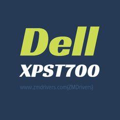 Dell XPST700 Desktops Drivers
