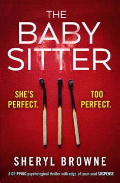 The Babysitter - A gripping psychological thriller with edge of your seat suspense ebook by Sheryl Browne I Love Books, Good Books, Books To Read, Book Suggestions, Book Recommendations, Book Nerd, Book Club Books, Reading Lists, Book Lists