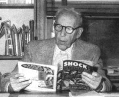 Wertham who was one of the spearheads againt comics and author of the book… Comic Book Publishers, Comic Books, Ec Comics, Men Lie, Bonnie N Clyde, Horror Stories, The World's Greatest, My Hero, The Book