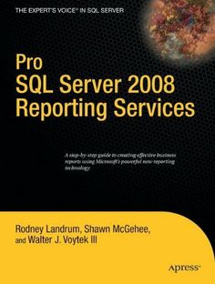 Pro SQL Server 2008 Reporting Services (Books for Professionals by Professionals) by Rodney Landrum. $22.21. 424 pages. Publisher: Apress; 1 edition (August 18, 2008). Author: Rodney Landrum