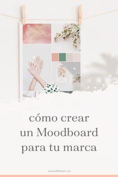 Cómo crear un Moodboard para tu marca Marca Personal, Personal Branding, Lead Generation, Start Ups, Logo Design, Graphic Design, Instagram Blog, Logo Branding, Mood Boards