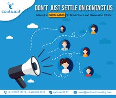 Don't just settle on Contact Us, Attempt to Call to Action to Boost your Lead Generation efforts. Go beyond the usual and conventional way of a contact by making the exciting call to action schemes that force your customers to think and take prompt steps. Content Marketing, Online Marketing, Social Media Marketing, Digital Marketing, Basic Website, Custom Website, Jquery Slider, Social Media Page Design, Mobile Responsive