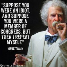 Mark Twain Quotes - Funny Twain Quotes on Politics and Religion