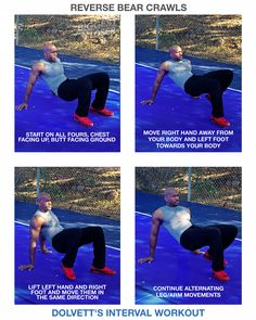 Reverse Bear Crawls: 1) Start on all fours, chest facing up, butt facing ground (palms and soles of feet to the ground). 2) Move right hand away from your body and left foot towards your body. 3) Lift left hand and right foot and move them in the same direction. 4) Continue alternating leg/arm movements.  //  #BiggestLoser #IntervalWorkout