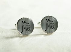 Handmade Gospel cuff links WWJD cufflinks by LiliesAtelier, $143.00 - love this different take on What Would Jesus Do...What WILL Jesus Do