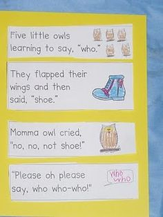 This cute owl story has so many possibilities. They flapped their wings and then said: shoe, poo, flew, goo, etc. the children could learn about rhyming words & they would love this!