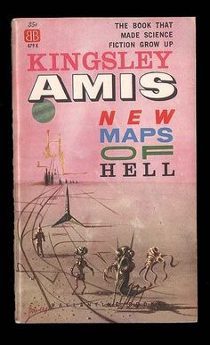 Beware that you don't follow the NEW MAPS OF HELL, especially if drawn up by Kingsley Amis. On the other hand ... it's a nifty read.  Classic Richard Powers cover art