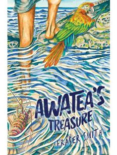 Awatea's Treasure by Fraser Smith (general fiction) Historical Romance, Historical Fiction, Talking Parrots, Adventure Novels, Mystery Stories, Comics Story, Fantasy Fiction, Crime Fiction, Murder Mysteries
