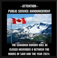 Mexico & Canada closed to US Immigrants lol Canadian Facts, Canadian Things, I Am Canadian, Canadian Humour, Public Service Announcement, O Canada, Meanwhile In, Conservative Politics, Funny People