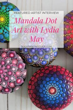 Complete Rock Painting Guide and Ideas for Beginners Featured Artist Interview: Lydia May talks about her process creating beautiful Mandala rocks. Check it out for beginner tips! Dot Painting Tools, Rock Painting Supplies, Rock Painting Patterns, Rock Painting Ideas Easy, Dot Art Painting, Rock Painting Designs, Stone Painting, Painting Tutorials, Painting Tips