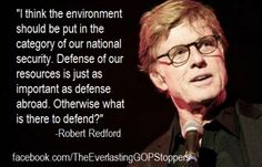 This Is Why You Listen Up When Robert Redford Has Something To Say