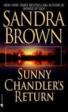 Sunny Chandler's Return by Sandra Brown, http://www.amazon.com/gp/product/B003TO680K/ref=cm_sw_r_pi_alp_5e7frb175SZZ3
