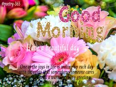 Sweet Good Morning Poetry with Images for Friends G00d Morning, Good Morning Post, Good Morning Images, Good Morning Video Songs, Friends Image, Have A Beautiful Day, Poetry, Joy, Birthday