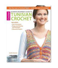 Ultimate Beginner's Guide to Tunisian Crochet/Kim Guzman