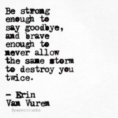Some walls are necessary. The right one will tear them down. Nobody is ever truly trapped. Say goodbye, don't let them see your tears after that, and don't look back. This goes for any and all toxic relationships, friendships, family-ships, etc. Nobody HAS to endure being unhappy or emotionally abused. It's up to you to walk away. CHEERS! _________________________________________________ Get your copy of my book, BRAIN FOOD FOR BIG KIDS, from erinvanvuren.com (link in bio). #erinvanvuren…