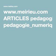 www.meirieu.com ARTICLES pedagogie_numerique.pdf
