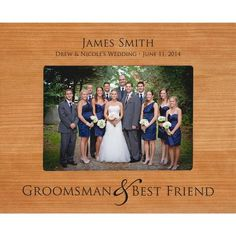 Personalized Groomsman & Best Friend Photo Frame (5x7)