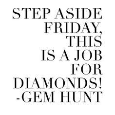 Diamond quote, jewelry quote