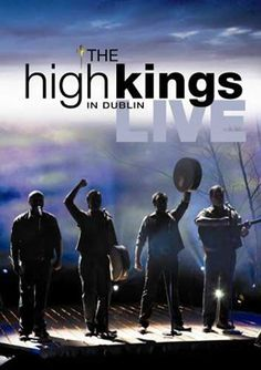 The High Kings - Love this band!