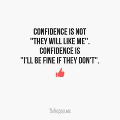 Stay calm and be confident!