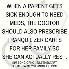 When a Mum gets sick.