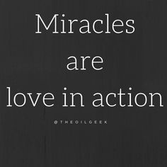doTERRA • Cardin Lopez (@theoilgeek) on Instagram: Miracles are love in action. Law Of Love, Love Is An Action, Doterra, Life, Instagram, Doterra Essential Oils