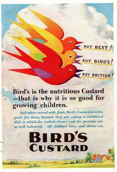 Bird's Custard was invented by Alfred Bird in 1837 because his custard-loving wife was allergic to eggs! Bird's Custard, Vintage Birds, Vintage Food, Tea Biscuits, Substitute For Egg, Weekend Events, Bird Logos, Buy Birds, Old Ads