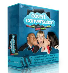 Covert Conversation – TOP Plugin to Generating Unlimited Click, Leads and Sales on Complete Auto Pilot
