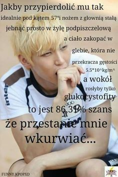 Read 169 from the story Memy & Czarny Humor by with 143 reads. Wtf Funny, Vixx, Best Memes, Funny Photos, Just Love, K Pop, Haha, Jokes, Humor