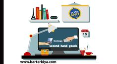 Exchange used / Second hand goods such as used furniture, old books now through barterkiya.com.  Sign-up and list your used Goods
