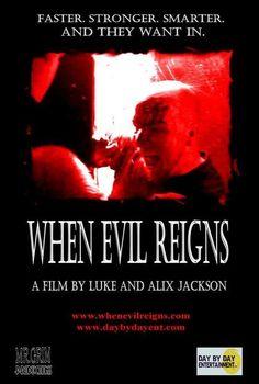 When Evil Reigns 2006