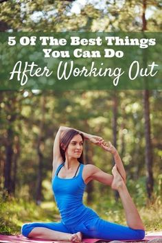 5 Of The Best Things You Can Do After Working Out AD