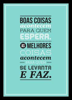 Quadro Poster Decorativo Frase Boas Coisas Acontecem 0683 - R$ 54,90 no MercadoLivre