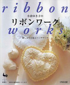 Вышивка лентами (ribbon works) Japan - Рукодельница - ТВОРЧЕСТВО РУК - Каталог статей - ЛИНИИ ЖИЗНИ