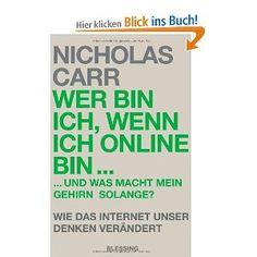 """Buchtipp: """"Wer bin ich, wenn ich online bin"""" von Nicholas Carr."""
